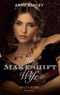 Обложка «His Makeshift Wife»