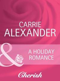 Обложка «A Holiday Romance»