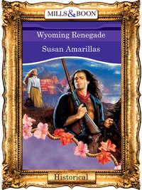 Обложка «Wyoming Renegade»