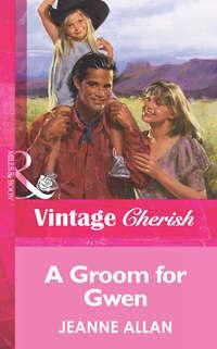Обложка «A Groom For Gwen»