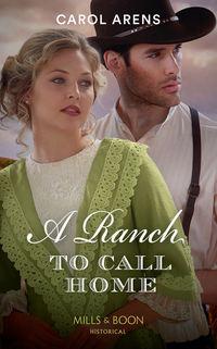 Обложка «A Ranch To Call Home»