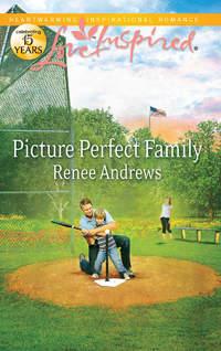Обложка «Picture Perfect Family»