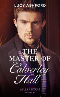 Обложка «The Master Of Calverley Hall»