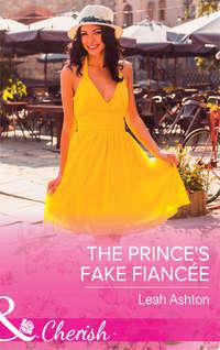 Обложка «The Prince's Fake Fiancée»