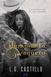Обложка «Juramento Vaquero: Parte Dos»