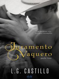 Обложка «Juramento Vaquero: Parte Tres»