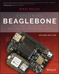 Обложка «Exploring BeagleBone. Tools and Techniques for Building with Embedded Linux»
