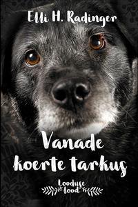 Обложка «Vanade koerte tarkus»