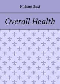 Обложка «Overall Health»