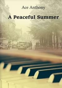 Обложка «APeaceful Summer»