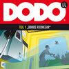 DODO, Folge 1: DODOS Rückkehr