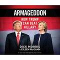 Armageddon - How Trump Can Beat Hillary (Unabridged)