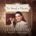 To Steal a Heart - The Bleaker Street Inquiry Agency, Book 1 (Unabridged)