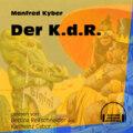 Der K.d.R. (Ungekürzt)