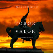 A Forge of Valor
