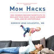 Mom Hacks (Unabridged)
