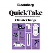 Climate Change - Bloomberg QuickTake 2 (Unabridged)