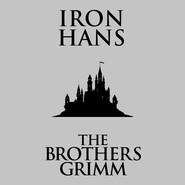 Iron Hans (Unabridged)