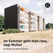 Im Sommer geht man raus, sagt Mutter (Hörspiel)