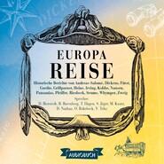Europareise - Historische Berichte 2 (Gekürzt)