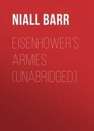 Eisenhower\'s Armies (Unabridged)