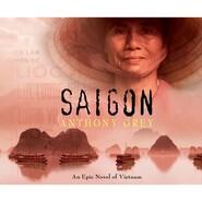 Saigon (Unabridged)