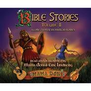 Bible Stories, Vol. 2 (Unabridged)