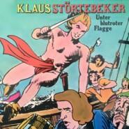 Klaus Störtebeker, Unter blutroter Flagge