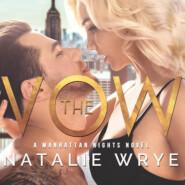 The Vow - Manhattan Nights, Book 1 (Unabridged)