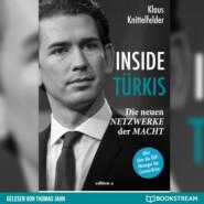 Inside Türkis - Die neuen Netzwerke der Macht (Ungekürzt)