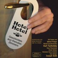 Hotel Hotel - Geschichten aus fremden Zimmern (ungekürzt)