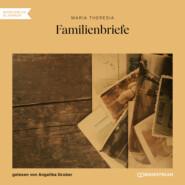 Familienbriefe (Ungekürzt)