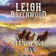 A Steadfast Man - Seven Brides, Book 5 (Unabridged)