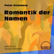 Romantik der Namen (Ungekürzt)
