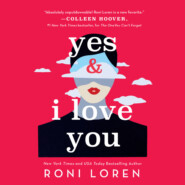Yes & I Love You - Say Everything, Book 1 (Unabridged)