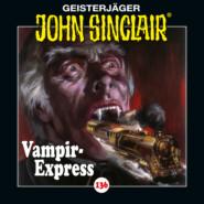 John Sinclair, Folge 136: Vampir-Express. Teil 1 von 2