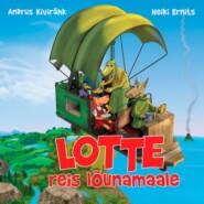 Lotte reis lõunamaale