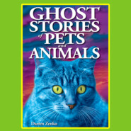 Ghost Stories of Pets and Animals (Unabridged)