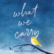 What We Carry (Unabridged)