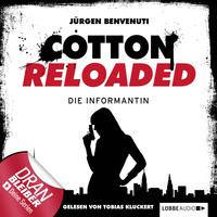 Cotton Reloaded, Folge 13: Die Informantin