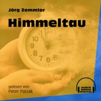 Himmeltau (Ungekürzt)