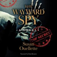 The Wayward Spy (Unabridged)