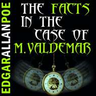 The Facts in the Case of M. Valdemar