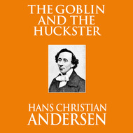 The Goblin and the Huckster (Unabridged)