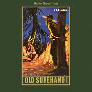 Old Surehand I - Karl Mays Gesammelte Werke, Band 14 (Ungekürzte Lesung)