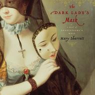 The Dark Lady\'s Mask (Unabridged)
