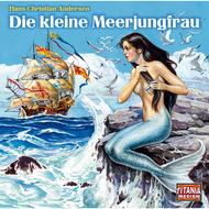 Die kleine Meerjungfrau - Titania Special Folge 11