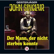 John Sinclair, Folge 71: Der Mann, der nicht sterben konnte