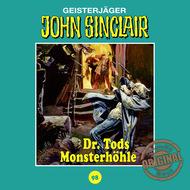 John Sinclair, Tonstudio Braun, Folge 98: Dr. Tods Monsterhöhle (Ungekürzt)