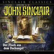 John Sinclair - Classics, Folge 26: Der Fluch aus dem Dschungel
